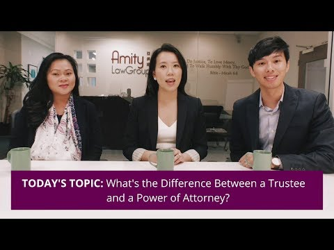 What's the Difference Between a Trustee and a Power of Attorney?   #AskAmity Episode 7