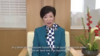 小池知事からのメッセージ(「Invest Tokyo Seminar 2017 in France」にて)