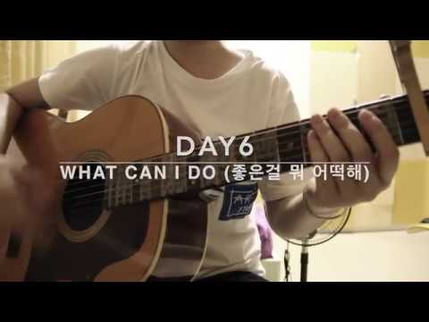 DAY6 – WHAT CAN I DO (좋은걸 뭐 어떡해) - ACOUSTIC COVER