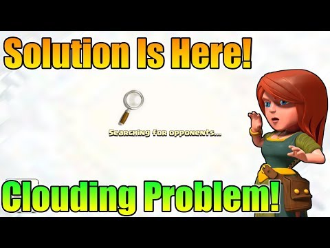 The Big Clouding Issue Solved In Clash Of Clans? | Major Problem In Clash Of Clans