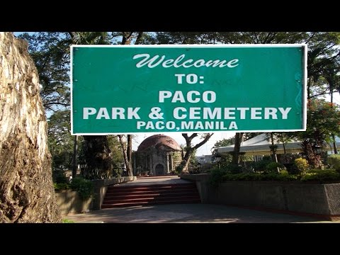 Paco Park and Cemetery - Manila Philippines - for Mathew Woolard -  part 1