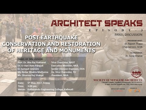 Architect Speaks 3 - Post earthquake conservation and restoration of heritage and monuments