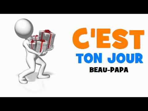 Joyeux Anniversaire Beau Papa Youtube