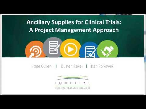 Ancillary Supplies for Clinical Trials
