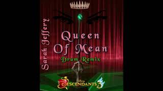Sarah Jeffery - Queen Of Mean (Drum Remix) ( Audio)