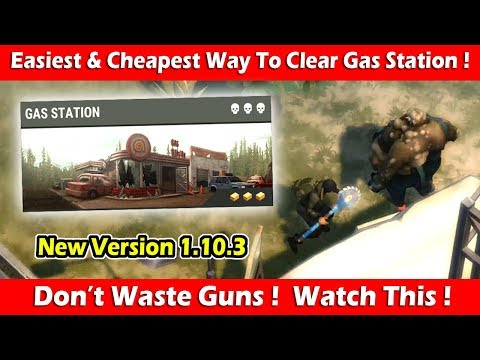 Easiest & Cheapest Way To Clear Gas Station (1.10.3)! Last D