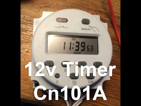 How to setup 12v DC Timer with Wiring Diagram Cn101A - YouTube