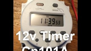 How To Setup 12v Dc Timer With Wiring Diagram Cn101a Youtube