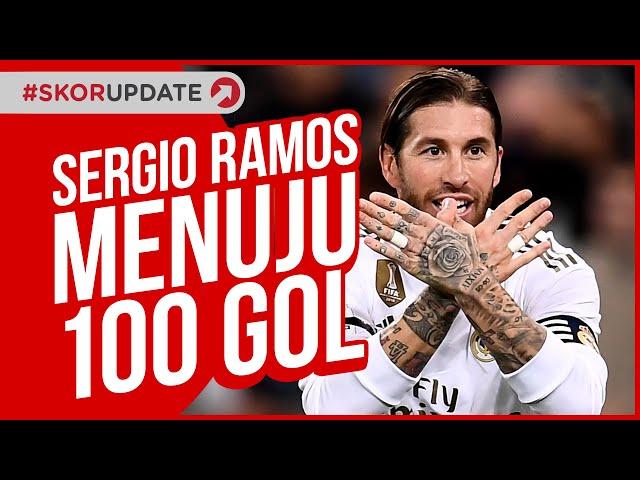 SERGIO RAMOS MENUJU 100 GOL