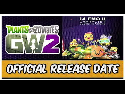 Plants Vs Zombies Garden Warfare 2 Official Release Date Emoji Character Customizations Youtube