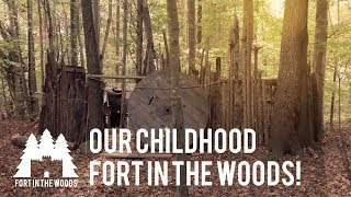 The Fort we built as kids and stories