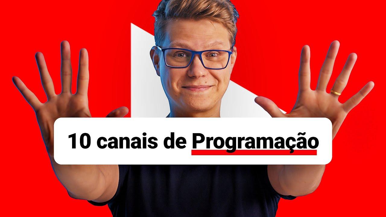 Mais 10 Youtubers Brasileiros que falam de Programação
