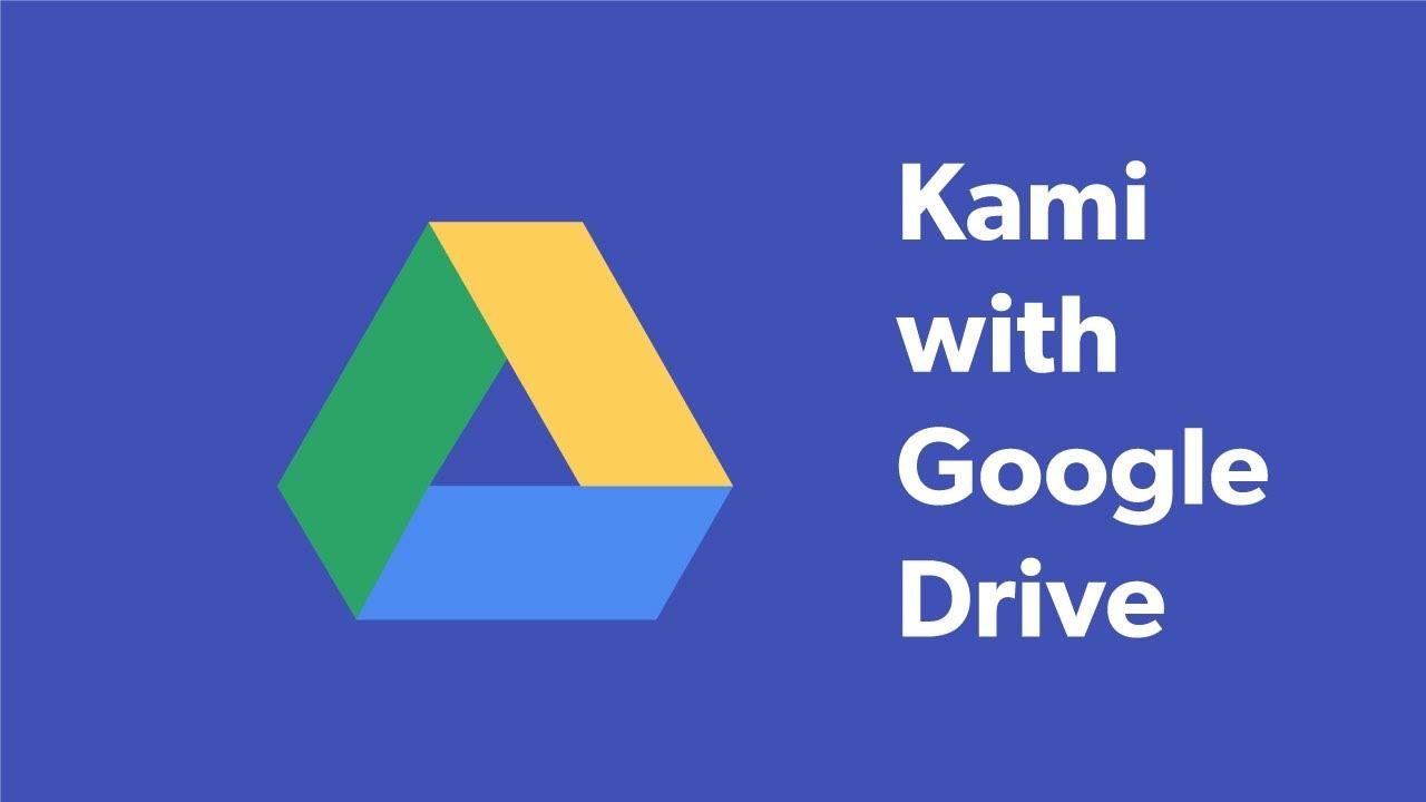 Using Kami with Google Drive