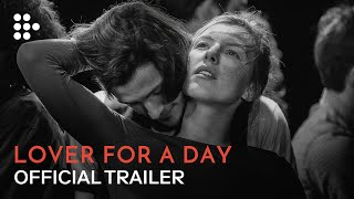 Lover for a Day   Official Trailer   MUBI