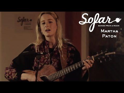Martha Paton - Be Good | Sofar London