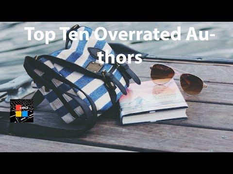 Top Ten Overrated Authors