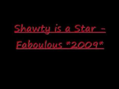 Shawty is a Star - Fabolous