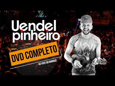 Uendel Pinheiro - DVD COMPLETO  [Ao vivo em Manaus]