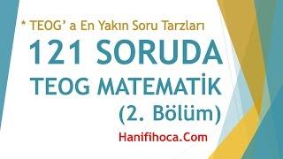 121 SORUDA TEOG MATEMATİK (2.Bölüm) | Hanifi Hoca