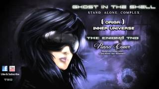 Ghost in the Shell Stand Alone Complex Opening - Inner Universe (piano cover)