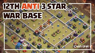 [#23] TH12 Anti 3 Star War Base + Replays_Clash of Clans_2019