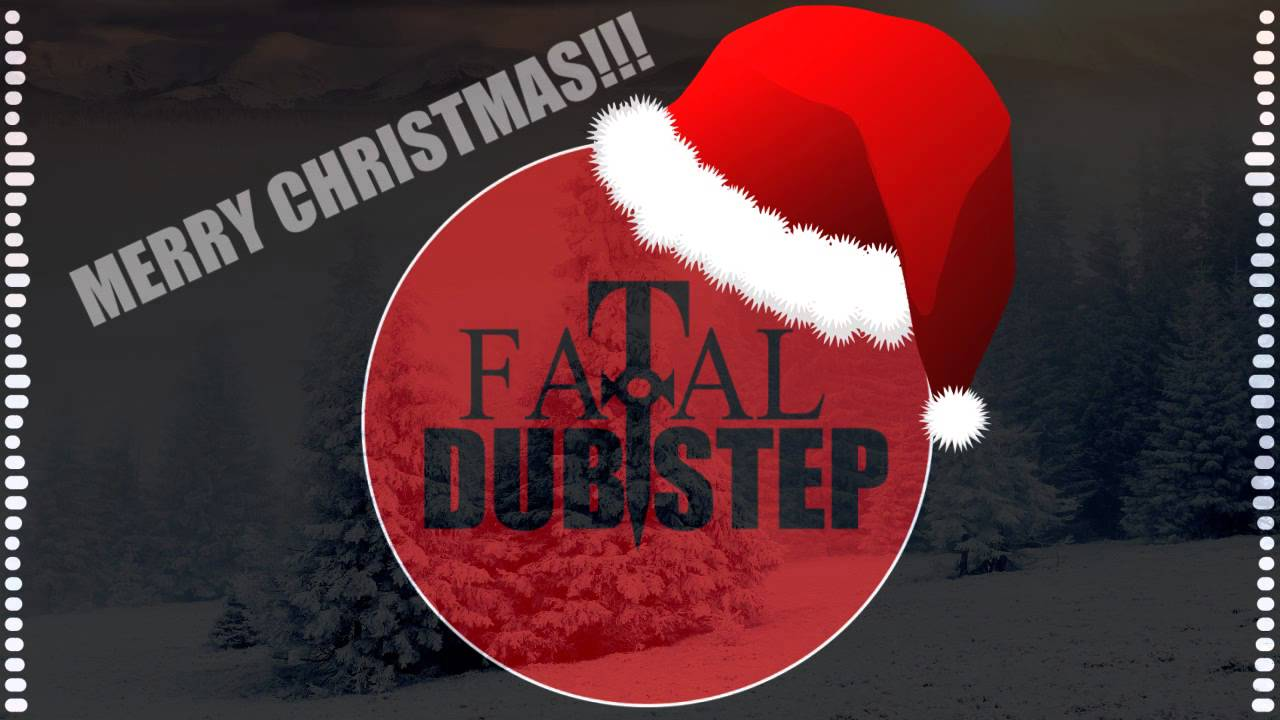 Christmas Dubstep.Fatal Dubstep Christmas Dubstep Mix 2012 Mixed By Tim Bryant