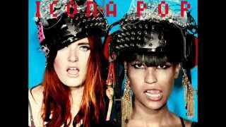 Watch Icona Pop Downtown video