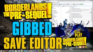 game save editor borderlands the pre sequel gibbed