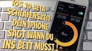 iOS 10 SCHLAFENSZEIT - Jetzt sagt dein iPhone wann du ins Bett sollst :O ;)