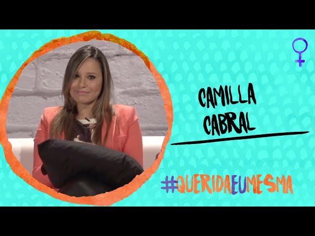 #QueridaEuMesma - Camilla Cabral (Vício Feminino)