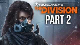 The Division Gameplay Walkthrough Part 2 - LINCOLN TUNNEL (Full Game)