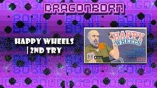 Happy Wheels | 2nd try