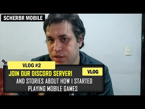 ScherBR Vlog 2 - Discord Server And How I Got Into Mobile Games