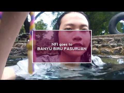 NFI Vlog goes to BANYU BIRU (BANYU BIRU PASURUAN REVIEW)