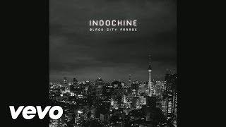 Indochine - Belfast
