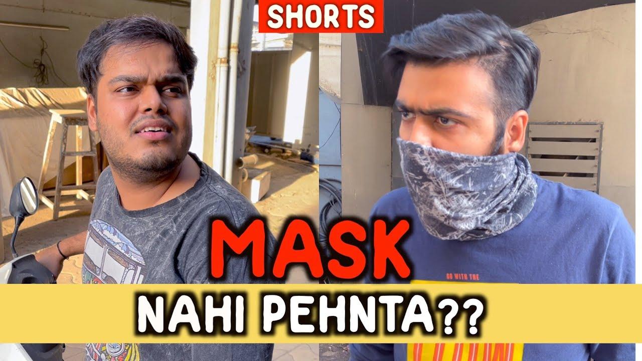 Mask Nahi Pehnta?   Kunal Chhabhria   Jashan Sirwani   #shorts