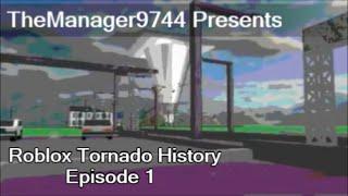 Roblox Tornado History Episode 1: Rampage