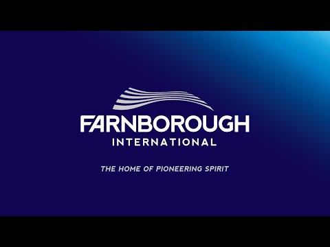 Farnborough International - The Home of Pioneering Spirit