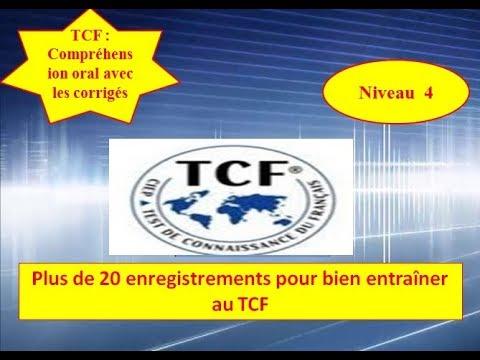 TCF :test de compréhension oral 2018 Vidéo 9 avec les corrigés (Niveau 4)