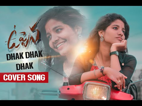 #Uppena - #DhakDhakDhak Cover Song   DSP   AMEER & TANUJA   SRIKANTH GANDHAM   from YouTube · Duration:  2 minutes 6 seconds