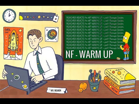 TEACHER REACTS to NF WARM UP