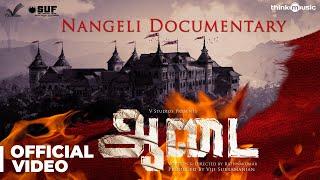 Aadai | Nangeli Documentary | Amala Paul | Rathnakumar | Pradeep Kumar, Oorka | V Studios
