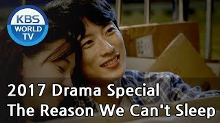 Video The Reason We Can't Sleep | 우리가 못 자는 이유  [KBS Drama Special / 2017.11.22] download MP3, 3GP, MP4, WEBM, AVI, FLV Maret 2018