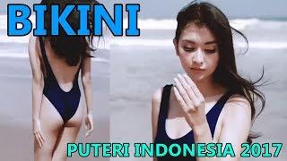 VIRAL! Video Putri Indonesia 2017 Saat Berbikini