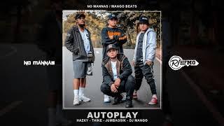 No Mannas - AUTOPLAY (Mango Beats)