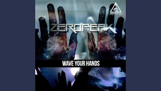 Wave Your Hands (Original Mix)