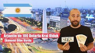 Arjantinde 100 Dolarla Kral Olduk Ekonomi Dibe Vurdu