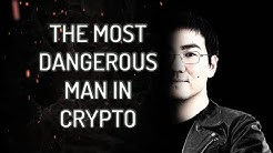 The Most Dangerous  Man In Crypto