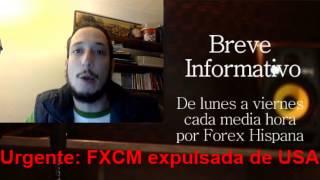 Urgente: FXCM expulsado de USA