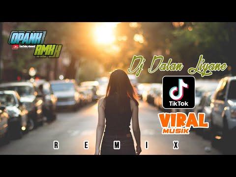 dj-dalan-liyane-full-bass